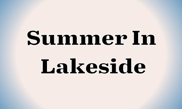 Summer In Lakeside