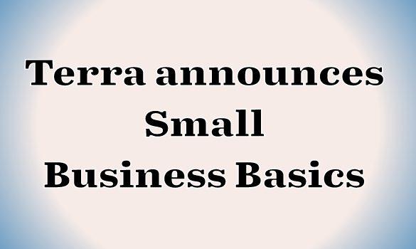 Terra announces Small Business Basics seminars for May